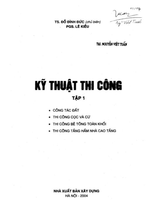 giáo trình kỹ thuật thi công tập 1