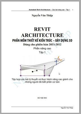 Revit Architecture Phần Mềm Thiết Kế Kiến Trúc Xây Dựng 3D Tập 1 6 revit architecture phan mem thiet ke kien truc xay dung 3d tap 1nguyen van thiep