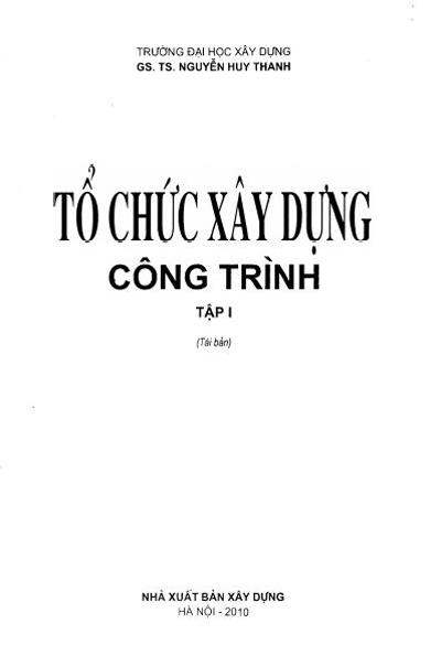 Tổ chức xây dựng công trình - Nguyễn Duy Thanh 9 to chuc xay dung cong trinh