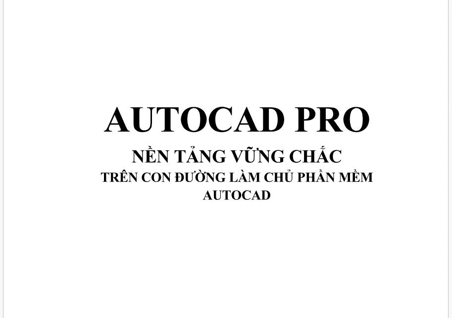 Sách AutoCad Pro - Pham Văn Lương